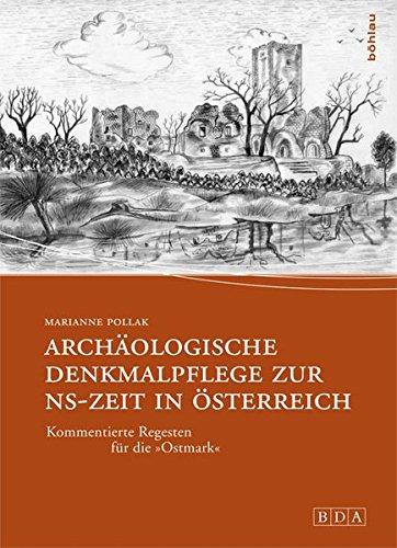 Archäologische Denkmalpflege zur NS-Zeit in Österreich: Marianne Pollak
