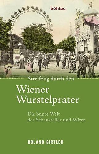 9783205202806: Streifzug durch den Wiener Wurstelprater