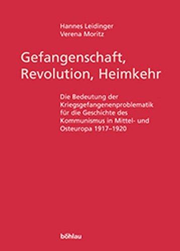 Gefangenschaft, Revolution, Heimkehr: Hannes Leidinger