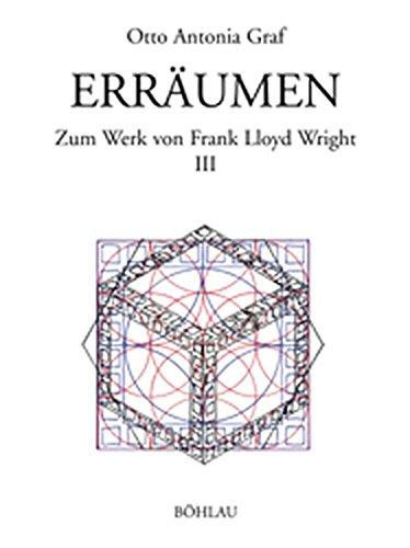 9783205770770: Frank Lloyd Wright (zum Werk von Frank Lloyd Wright). Erreumen. (Schriften des Instituts fur Kunstgeschichte, Akademie der bildenden Kunste, Wien, 1, 3)