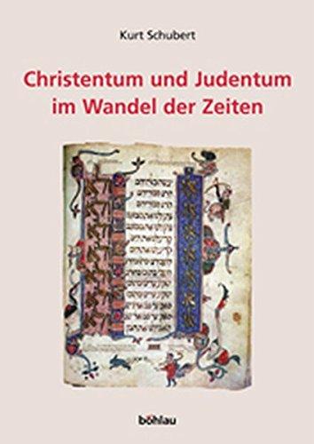 9783205770848: Christentum und Judentum im Wandel der Zeiten