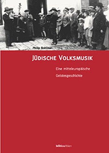 Jüdische Volksmusik: Philip V. Bohlman