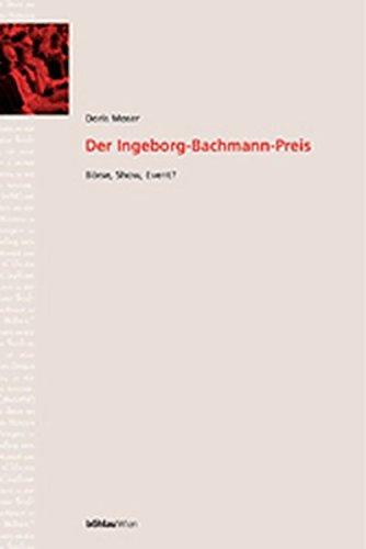 9783205771883: Der Ingeborg-Bachmann-Preis: Börse, Show, Event