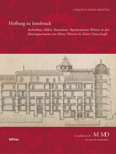 Hofburg zu Innsbruck. - Hanzl-Wachter, Lieselotte