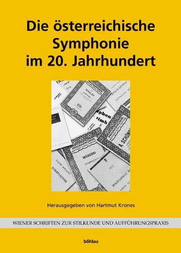 9783205772071: Die österreichische Symphonie im 20. Jahrhundert.