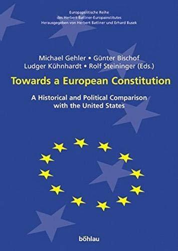 Towards a European Constitution: Michael Gehler