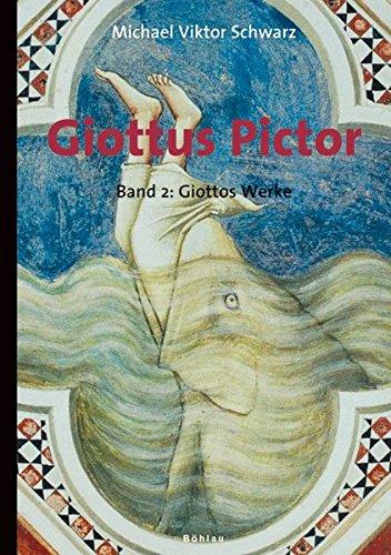 Giottus Pictor Band 2: Michael Viktor Schwarz