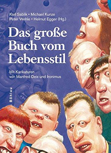 Das große Buch vom Lebensstil. Mit Karikaturen: Karl Sablik