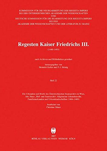 Regesten Kaiser Friedrichs III. (1440-1493): Christine Ottner