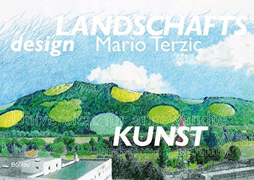 9783205776666: Landschaftsdesign Mario Terzic Universität für angewandte Kunst Wien