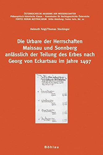 Die Urbare der Herrschaften Maissau und Sonnberg: Helmuth Feigl