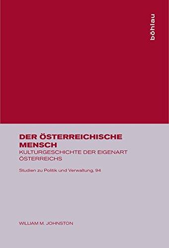 9783205782988: Der österreichische Mensch: Kulturgeschichte der Eigenart Österreichs (Studien Zu Politik Und Verwaltung)