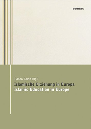 9783205783107: Islamische Erziehung in Europa / Islamic Education in Europe: Islamic Education in Europe