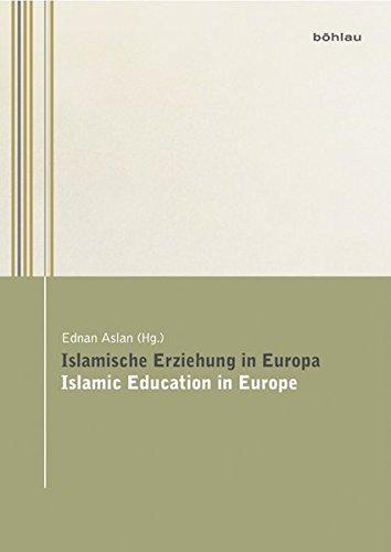Islamische Erziehung in Europa / Islamic Education in Europe: Ednan Aslan