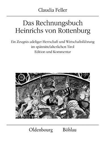 Das Rechnungsbuch Heinrichs von Rottenburg: Claudia Feller