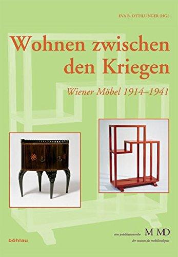 9783205784067: Wohnen zwischen den Kriegen: Wiener Mobel 1914-1941 / Band 28