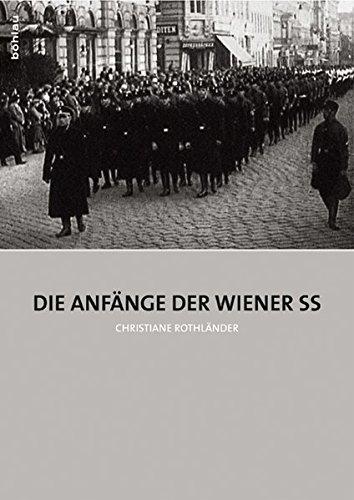 Die Anfänge der Wiener SS (Hardback): Christiane Rothländer