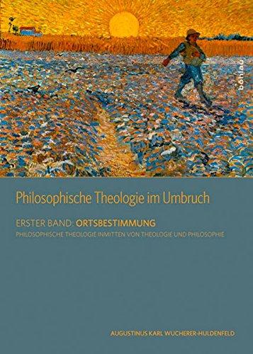 9783205786399: Philosophische Theologie im Umbruch Band 1