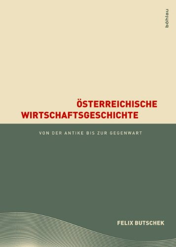 9783205786436: �sterreichische Wirtschaftsgeschichte: von der Antike bis zur Gegenwart