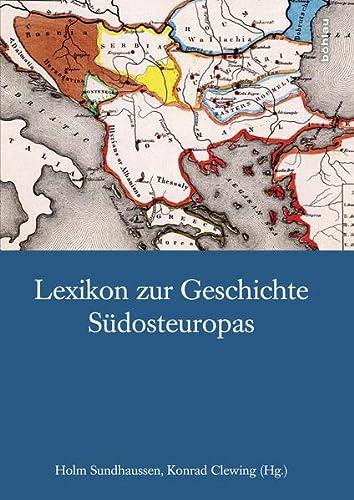 Lexikon zur Geschichte Südosteuropas: Konrad Clewing