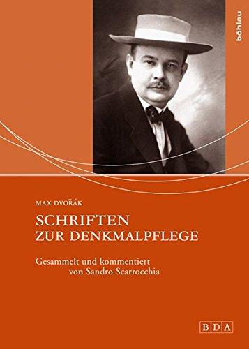 Schriften zur Denkmalpflege: Max Dvorak
