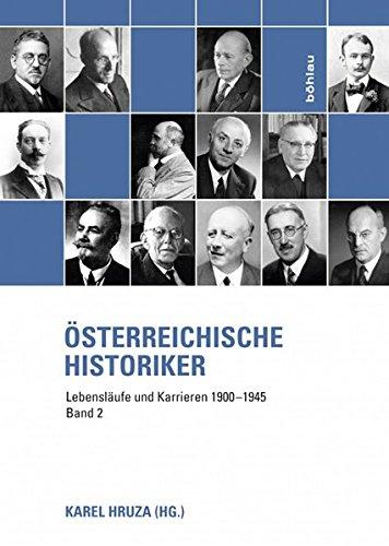 9783205787648: Österreichische Historiker Band 2: Lebensläufe und Karrieren 1900-1945