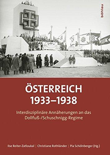 9783205787877: Österreich 1933-1938: Interdisziplinäre Annäherungen an das Dollfuß-/Schuschnigg-Regime