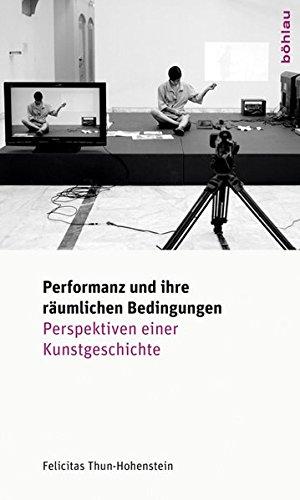 9783205787914: Performanz und ihre räumlichen Bedingungen