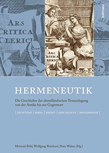 9783205788492: Hermeneutik: Die Geschichte der abendländischen Textauslegung von der Antike bis zur Gegenwart