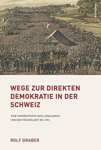 Wege zur direkten Demokratie in der Schweiz: Rolf Graber