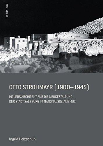 Otto Strohmayr (1900-1945): Ingrid Holzschuh