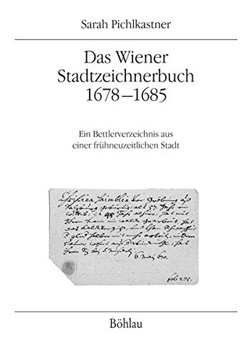 Das Wiener Stadtzeichnerbuch 1678-1685: Sarah Pichlkastner