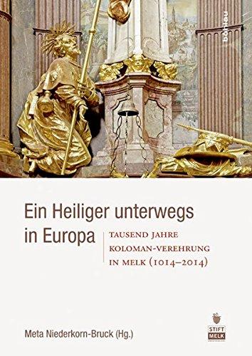 Ein Heiliger unterwegs in Europa: Meta Niederkorn-Bruck