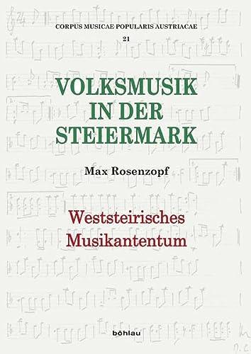 Weststeirisches Musikantentum: Max Rosenzopf