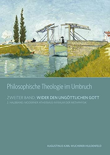 Philosophische Theologie im Umbruch II/02: Augustinus Karl Wucherer-Huldenfeld