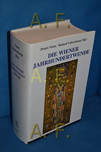Die Wiener Jahrhundertwende : Einflüsse, Umwelt, Wirkungen.: Nautz, Jürgen P.,i1954-