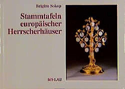 9783205980964: Stammtafeln europäischer Herrscherhäuser, Teil A/Teil B, Register / Stammtafeln