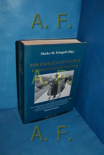 9783205981091: Ein ewiges Dennoch: 125 Jahre Juden in Salzburg