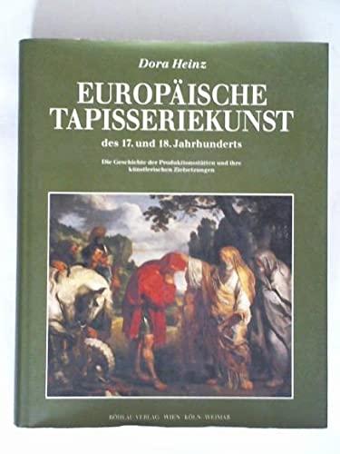 9783205981633: Europäische Tapisseriekunst des 17. und 18. Jahrhunderts