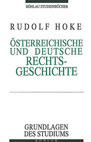 9783205981794: �sterreichische und Deutsche Rechtsgeschichte