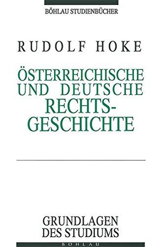 9783205981794: Österreichische und Deutsche Rechtsgeschichte.