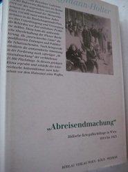 """9783205983774: """"Abreisendmachung"""": Jüdische Kriegsflüchtlinge in Wien 1914-1923 (German Edition)"""