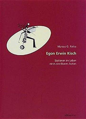 Egon Erwin Kisch: Marcus G. Patka