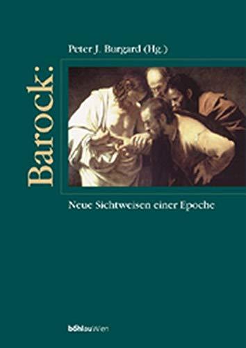9783205988663: Barock: Neue Sichtweisen einer Epoche
