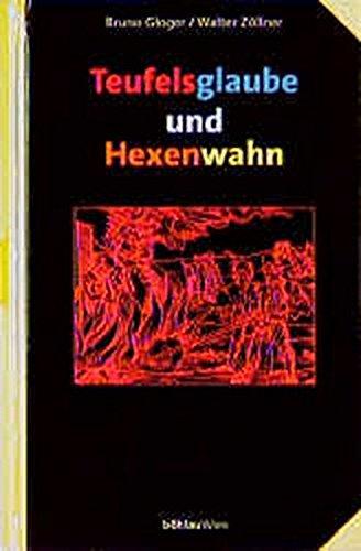 9783205990543: Teufelsglaube und Hexenwahn