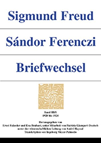 9783205990970: Sigmund Freud - Sandor Ferenczi. Briefwechsel. Band III/1: 1920-1924.