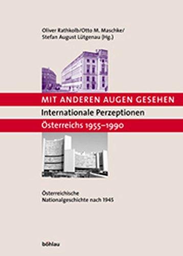 9783205991052: Mit anderen Augen gesehen. Internationale Perzeptionen Österreichs 1955-1990: Österreichische Nationalgeschichte nach 1945