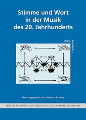 9783205993872: Stimme und Wort in der Musik des 20. Jahrhunderts: Herausgegeben von: Hartmut Krones