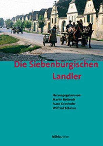 Die Siebenbürgischen Landler: Martin Bottesch