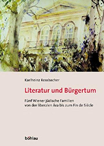 Literatur und Bürgertum: Karlheinz Rossbacher